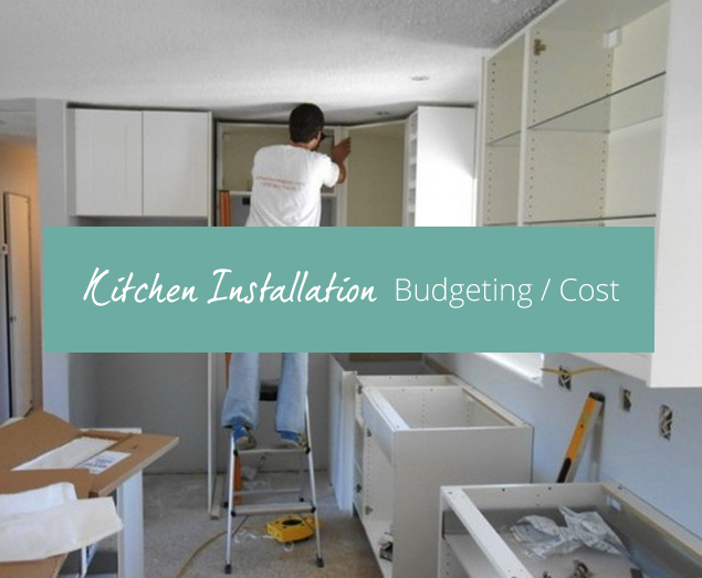 2016-07-14 - Kitchen Installation - Budgeting Cost-1