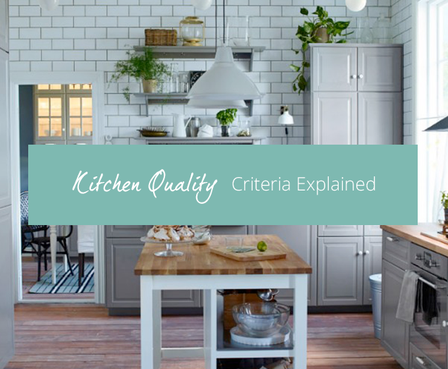 2016-08-12 - Kitchen Quality - Criteria Explained