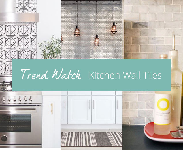 2016-09-04-trend-watch-kitchen-wall-tiles